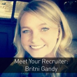 Meet Your Recruiter: Britni Gandy
