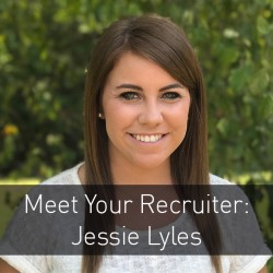 Meet Your Recruiter: Jessie Lyles