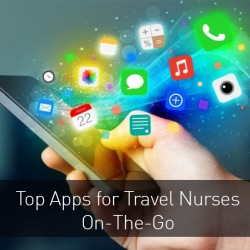 There's an App For That: The Best Apps For Traveling Nurses