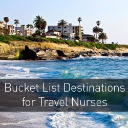 "Three ""Bucket List"" Destinations for Travel Nurses"