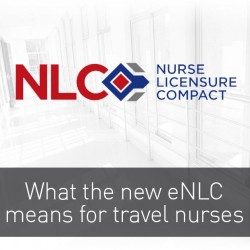 What does the Enhanced Nurse Licensure Compact (eNLC) mean for you?
