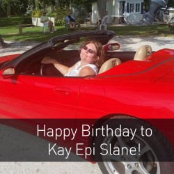 Happy Birthday Kay Slane: Author, mentor and friend!