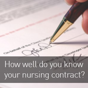 How well do you know your nursing contract?