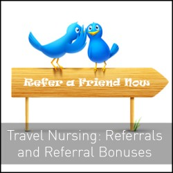 Referrals: The most trusted route to your next travel nursing contract