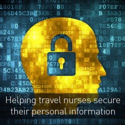 Helping travel nurses to secure their personal information
