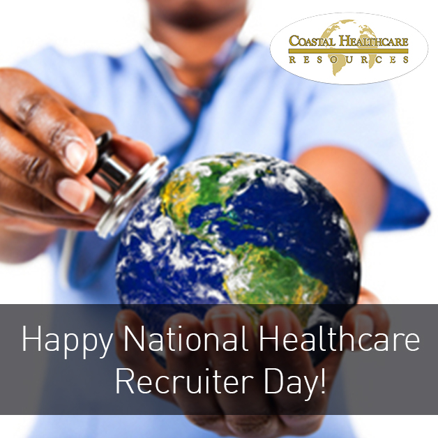 Happy National Healthcare Recruiter Day!